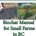 Biochar Manual for Small Farms in BC